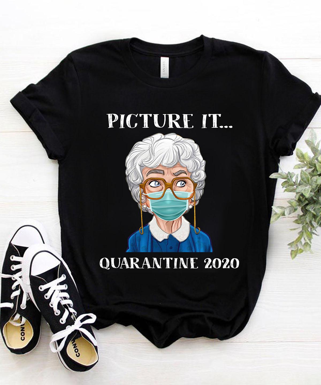 Picture it quarantine 2020
