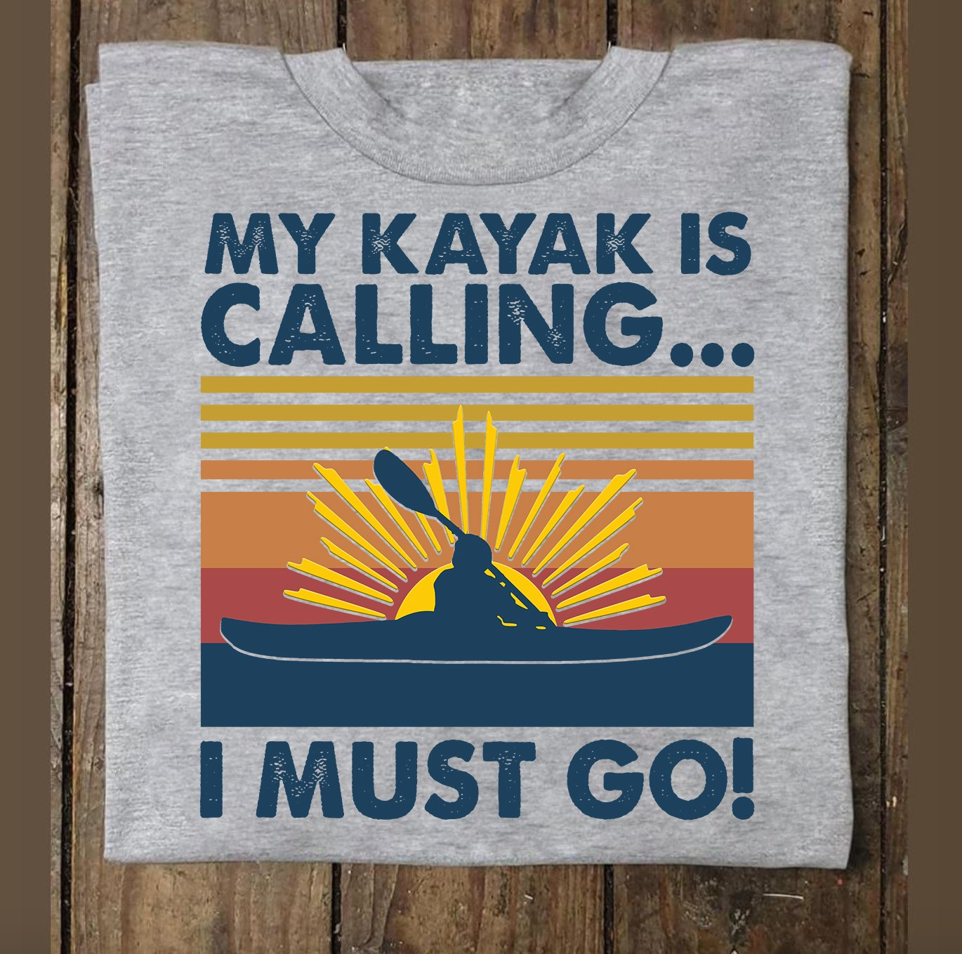 my kayak is calling I must go